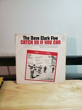 THE DAVE CLARK FIVE CATCH US IF YOU CAN ON THE MOVE 45 RPM EPIC RECORD 5-9833