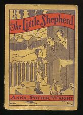 Childrens' Book THE LITTLE SHEPHERD by Anna Potter Wright 1935 1st Edition