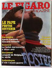 Le FIGARO Magazine du 7/06/1980; Le pape à Paris/ Course Transat/ Soljenitsyne