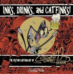 Inks Drinks & Catfinks Cartoon Art Of Shawn Dickinson HC IDW PUBLISHING