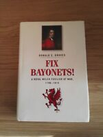 Fix Bayonets by Donald E Graves RBS Spellmount 2006