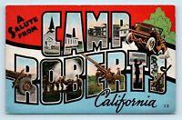 CAMP ROBERTS LARGE LETTER GREETINGS POSTCARD - SAN LOUIS OBISPO, CA - WWII