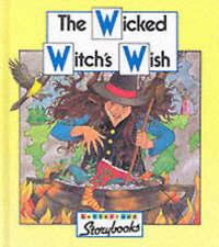 Letterland Storybooks: Wicked Witch's WIsh (Hardback)