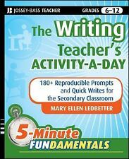 The Writing Teacher's Activity-A-Day: 180+ Reproducible Prompts and Quick Writes