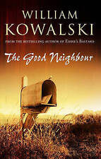 The Good Neighbour by William Kowalski - Medium Paperback 20% Bulk Book Discount