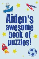 Aiden's Awesome Book of Puzzles : Children's Puzzle Book Containing 20 Unique...