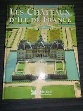 Les Châteaux d'île de France - Emmanuel Bourassin