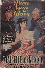 "MARTHE McKENNA (aka Cnockaert) - ""THREE SPIES FOR GLORY"" - WWII SPY STORY (1950)"