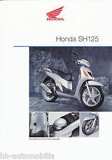 Prospekt Honda SH 125 Roller  9/01 brochure scooter Motorroller Broschüre 2001
