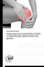 USED (LN) Instrument per-opératoire d'aide à l'équilibrage ligamentaire du genou