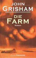 Die Farm, Roman von John Grisham, Deutsche Erstausgabe! - Neu und verschweißt!