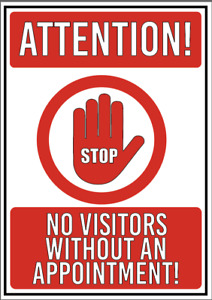ATTENTION! STOP! NO VISITORS ANTI VIRUS PREVENTION WARNING STICKER SIGN