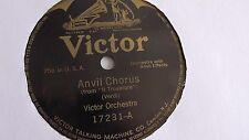 Victor Orchestra - 78rpm single 10-inch – Victor #17231 Anvil Chorus