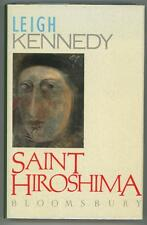 Saint Hiroshima by Leigh Kennedy (Signed, First Edition)- High Grade