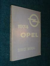 1974 OPEL SHOP MANUAL / ORIGINAL G.M. SERVICE BOOK / BASE BOOK FOR 1975 ALSO