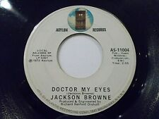 Jackson Browne Doctor My Eyes / Looking Into You 45 1972 Asylum Vinyl Record