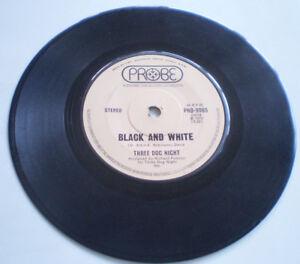 "THREE DOG NIGHT 7""45 ""BLACK AND WHITE / FREEDOM FOR THE.. "" 1972 PROBE AUSTRALIA"