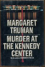 Murder at the Kennedy Center by Margaret Truman-1st Edition/DJ-1989