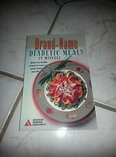 Brand-Name Diabetic Meals in Minutes by American Diabetes Association Staff...