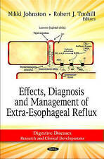 Effects, Diagnosis and Management of Extra-Esophageal Reflux (Digestive Diseases