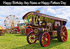 PERSONALISED FATHERS DAY or BIRTHDAY SHOWMANS TRACTION ENGINE CARD Blank inside