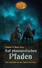 Auf phantastischen Pfaden (2016, Taschenbuch)