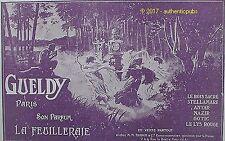 PUBLICITE GUELDY PARFUM LA FEUILLERAIE DANSE DANS LES BOIS DE 1918 FRENCH AD PUB