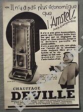 Publicité POELE AMSTEL CHAUFFAGE DEVILLE    1933 french advert