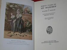 1923 ~ FORTY YEARS IN MY BOOKSHOP ~ WALTER T. SPENCER / ILLUSTRATED