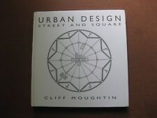 URBAN DESIGN street and square by Cliff Moughtin -1st HC 1992 - architecture art