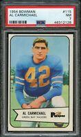 1954 Bowman FB Card #115 Al Carmichael Green Bay Packers ROOKIE CARD PSA NM 7 !!
