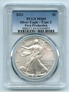 2021 $1 American Silver Eagle Type 2 First Production PCGS MS69