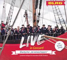 """SHANTYCHOR """"DE LEINESCHIPPERS"""" - CD - DLRG - LIVE IN CONCERT !  ( NEU )"""