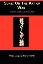 Sun-Tzu on the Art of War : The Oldest Military Treatise in the World (Sunzi...