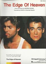 Wham (George Michael) The Edge Of Heaven  US Sheet Music