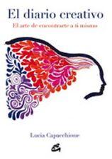 EL DIARIO CREATIVO. EL ARTE DE ENCONTRARTE A TI MISMO, POR: LUCIA CAPACCHIONE