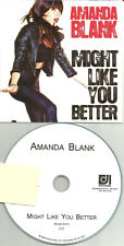 AMANDA BLANK Might Like you Better w/ RARE RADIO EDIT PROMO DJ CD Single 2009