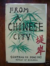 From a Chinese City Gontran De Poncis 1ST ED HC DJ 1957