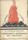 Schiarini L'Offensiva Austriaca nel Trentino Commentari della Vittoria 1928 WWI