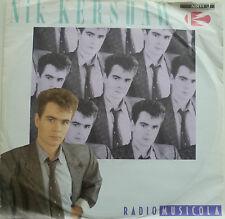 "7"" 1986 ! NIK KERSHAW : Radio Musicola  // MINT- \"
