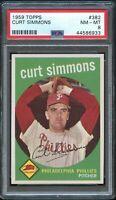 1959 Topps BB Card #382 Curt Simmons Philadelphia Phillies PSA NM-MT 8 !!!