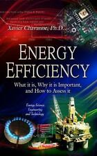 Energy Efficiency : What It Is, Why It Is Important, and How to Assess It by...