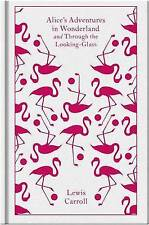 Alice's Adventures in Wonderland and Through the Looking Glass by Lewis Carroll (Hardback, 2009)