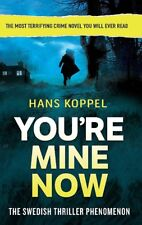 You're Mine Now, Koppel, Hans, New condition, Book