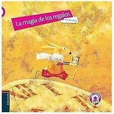 La magia de los regalos The Gift's Magic (Caja De Cuentos) (Spanish Edition)