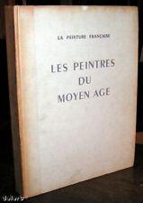 LES PEINTRES DU MOYEN AGE par Charles JACQUES, Tisne 1942