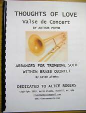 Thoughts of Love Pryor trombone solo w/in Brass Quintet Original trombone part
