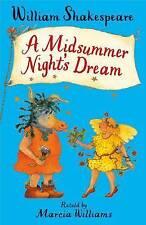 A Midsummer Night's Dream William Shakespeare retold by Marcia Williams New pb
