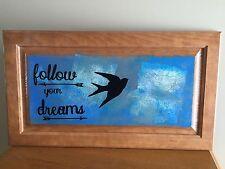 Follow Your Dreams Bird Inspirational Sign Framed Art Wall Artwork Picture
