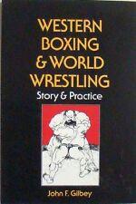 WESTERN BOXING & WORLD WRESTLING - JOHN F. GILBEY